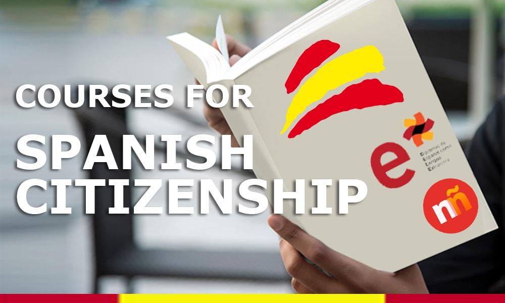 Courses to obtain the Spanish citizenship